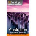 Australien Reiseführer von Booktrip® Reiseplanung leicht gemacht – Alle wesentlichen Informationen auf einen Blick