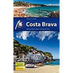 Costa Brava Reiseführer Michael Müller Verlag Individuell reisen mit vielen praktischen Tipps.