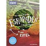52 kleine & große Eskapaden in der Eifel Ab nach draußen! (DuMont Eskapaden)