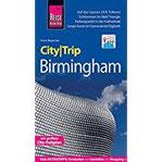 Reise Know-How CityTrip Birmingham Reiseführer mit Stadtplan, Spaziergängen und kostenloser Web-App