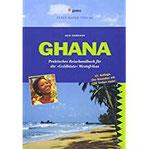 Ghana Praktisches Reisehandbuch für die 'Goldküste' Westafrikas (Peter Meyer Reiseführer) (Peter Meyer Reiseführer Landeskunde + Reisepraxis)