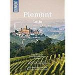 DuMont BILDATLAS Piemont, Turin Einfach nur genießen