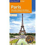 POLYGLOTT on tour Reiseführer Paris Mit großer Faltkarte, 80 Stickern und individueller App