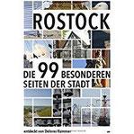 Rostock Die 99 Besonderheiten der Stadt