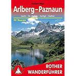 Arlberg - Paznaun Lech - St. Anton - Ischgl - Galtür. 50 Touren. Mit GPS-Tracks. (Rother Wanderführer)