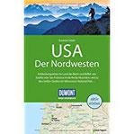 DuMont Reise-Handbuch Reiseführer USA, Der Nordwesten mit Extra-Reisekarte