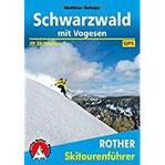 Schwarzwald mit Vogesen 39 Skitouren. Mit GPS-Daten (Rother Skitourenführer)