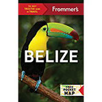 Frommer's Belize (Frommer's Complete Guide)
