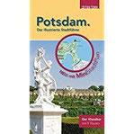 Potsdam. Der illustrierte Stadtführer mit Stadtplan zum Herausnehmen