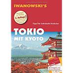 Tokio mit Kyoto - Reiseführer von Iwanowski Individualreiseführer mit herausnehmbarem Stadtplan und Karten-Download (Reisehandbuch)