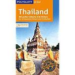 POLYGLOTT on tour Reiseführer Thailand Mit großer Faltkarte, 80 Stickern und individueller App