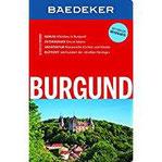 Baedeker Reiseführer Burgund mit GROSSER REISEKARTE