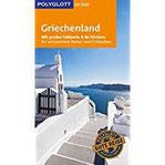 POLYGLOTT on tour Reiseführer Griechenland Mit großer Faltkarte und 80 Stickern - Kopie