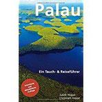 Palau Ein Tauch- & Reiseführer