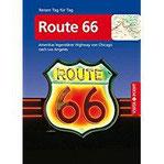 Route 66 - VISTA POINT Reiseführer Reisen Tag für Tag Amerikas legendärer Highway von Chicago nach Los Angeles - Mit Faltkarte