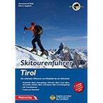 Skitourenführer Tirol Die schönsten Skitouren von Kitzbühel bis ins Sellraintal