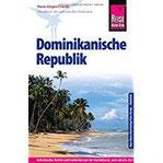 Reise Know-How Dominikanische Republik Reiseführer für individuelles Entdecken