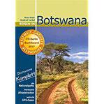 Reisen in Botswana Botswana komplett Mit allen Nationalparks, interessanten Allradstrecken und wertvollen GPS-Daten. Ein Reisebegleiter für Natur und Abenteuer.