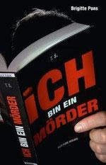 Ich bin der Mörder (Roman)