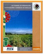 Ley Federal de Producción, Certificación y Comercio de Semillas