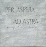 Kalligraphie Zitat (1) per aspera ad astra