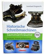 HISTORISCHE SCHREIBMASCHINE Leonhard Dingwerth 2008