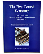 THE FIVE-POUND SECRETARY R.Blickensdefer-Paul Robert 2003