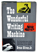 THE WONDERFUL WRITING MACHINE Bruce Bliven 1954