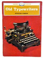 OLD TYPEWRITERS Duncan James
