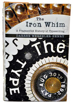 THE IRON WHIM Darren Wershler 2007