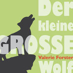 Buchcover: Der kleine GROSSE Wolf