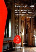 Palazzo Milzetti Museo Nazionale dell'età neoclassica in Romagna - Provincia di Ravenna 2012