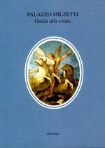 Palazzo Milzetti - Guida alla visita - Edit  Faenza 2000