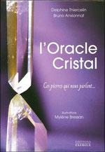 L'oracle cristal, Pierres de Lumière, tarots, lithothérpie, bien-être, ésotérisme, saint rémy de provence,