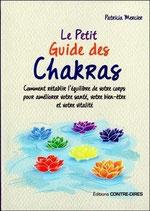 Le petit guide des chakras , Pierres de Lumière, tarots, lithothérpie, bien-être, ésotérisme