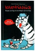 Heike Herold, Kochbuch, Hölker Verlag,Gisela Allkemper, Katerfrühstück, Katzenjammer, Kater, der Morgen nach der Party