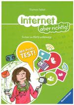 Heike Herold, Thomas Feibel, Ravensburger Verlag, Internet, Internet aber richtig, Ratgeber
