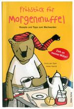 Heike Herold, Anita van Saan, Hölker Verlag, Morgenmuffel, Frühstück, Frühstück für Morgenmuffel, Kochbuch, Illustration