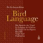 Bird Language von Pir Zia Inayat-Khan - Verlag Heilbronn