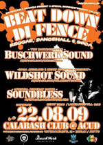 Wildshot ls. Buschwerk Sound and Soundbless at Beat Down Di Fence @ Calabash Club (Berlin, Germany)