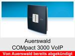 """Funktionserweiterungen und Freischaltungen für Auerswald COMpact 3000VoIP"""": Weitere VoIP-Kanäle"""