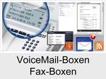 Funktionserweiterungen und Freischaltungen für Anlagen und Telefone: VoiceMail-Boxen/Fax-Boxen