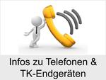 Informationen zu Telefonen und TK-Endgeräten