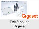 Funktionserweiterungen und Freischaltungen für Anlagen und Telefone: Telefonbuch Gigaset für COMfortel DECT IP1040