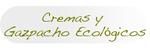 Cremas y Gazpacho ecológicos