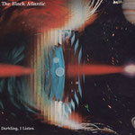 The Black Atlantic: Darkling, I Listen