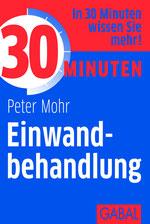 PETER MOHR:   30 Minuten Einwandbehandlung