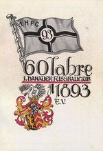 60 Jahre 1. Hanauer Fussballclub 1893 e. V.