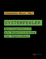 Cover A. Weiss, Systemfehler