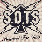 "S.O.T.S. ""Bruised for two"""